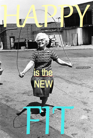 happy is the new fit